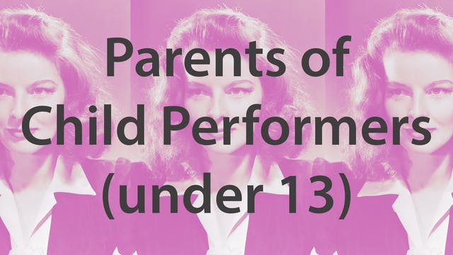 Parents of Child Actors (under 13)