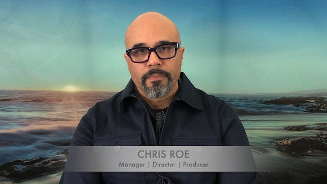 Meet Chris Roe: Manager, Director & Producer
