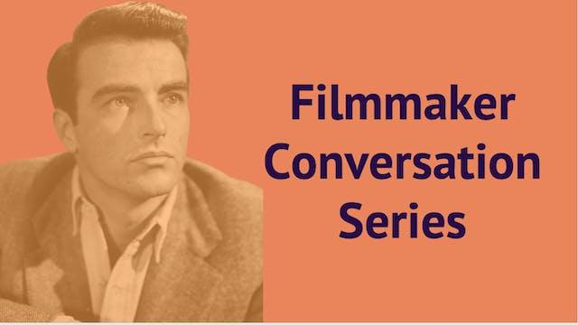 Filmmakers: Conversation Series Sponsored By Flicks4Change