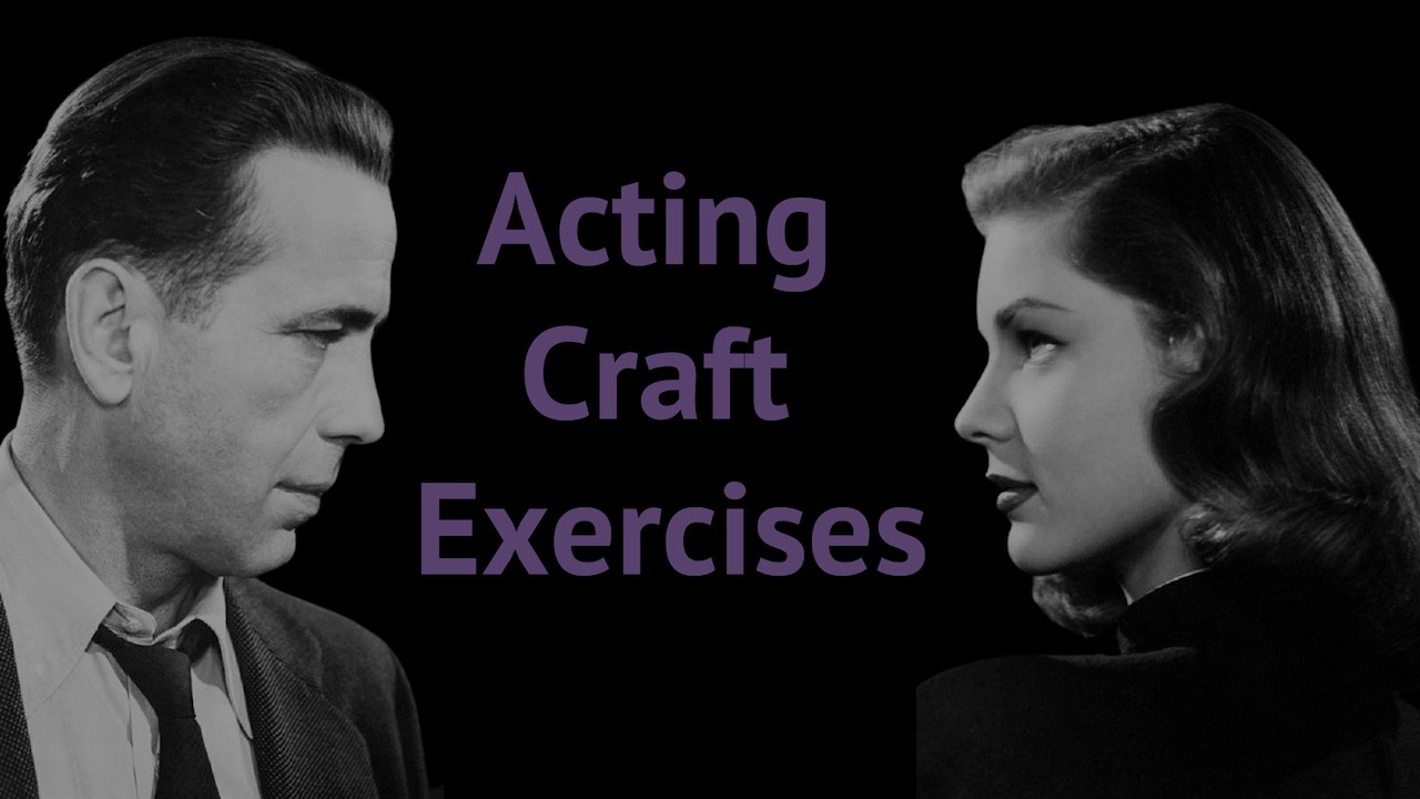 Acting Craft Exercises