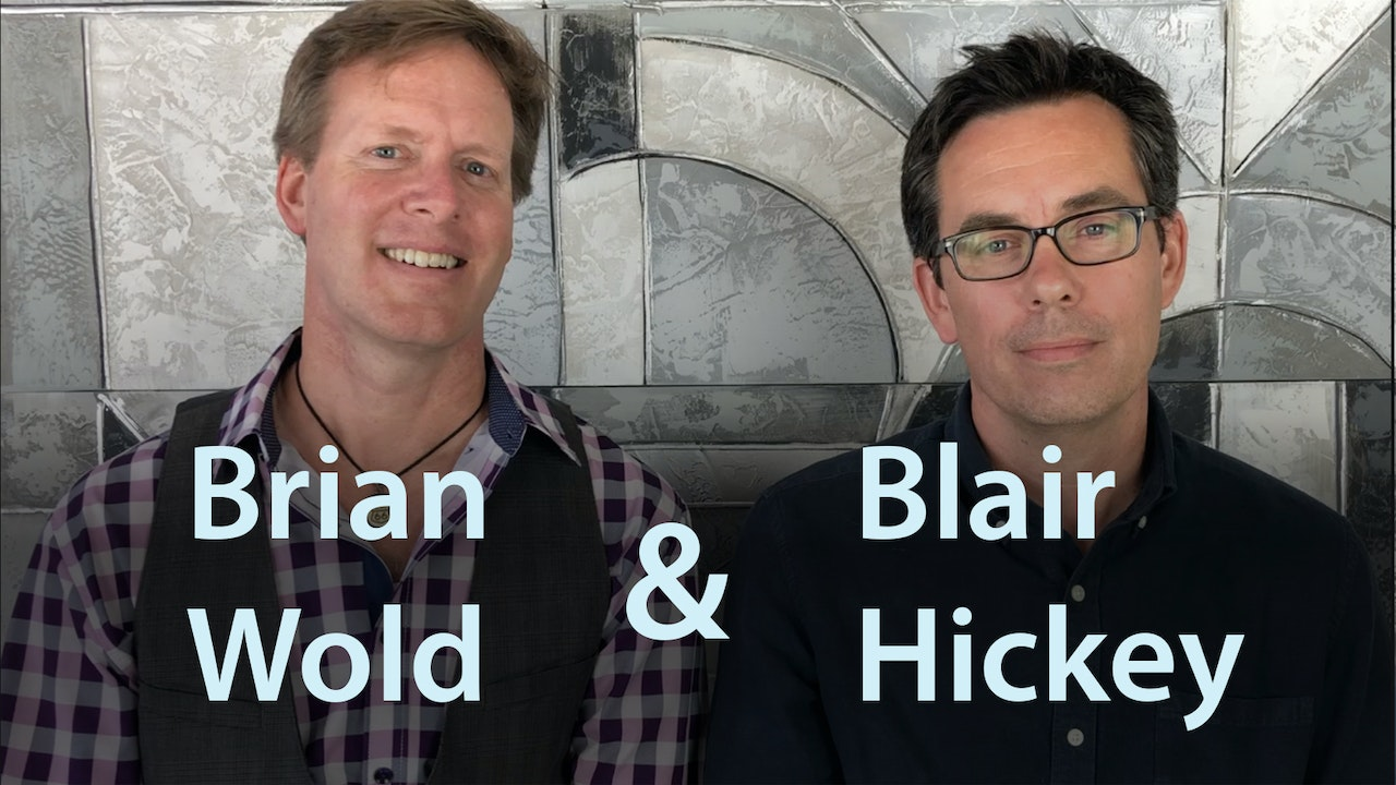 Blair Hickey & Brian Wold