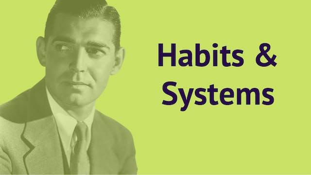 Habits & Systems