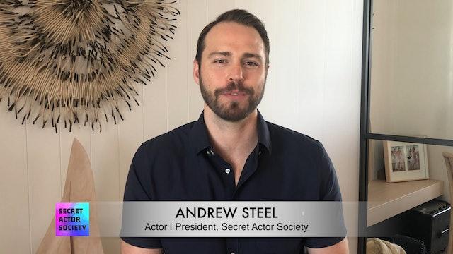 Meet Andrew Steel: Actor | President, Secret Actor Society