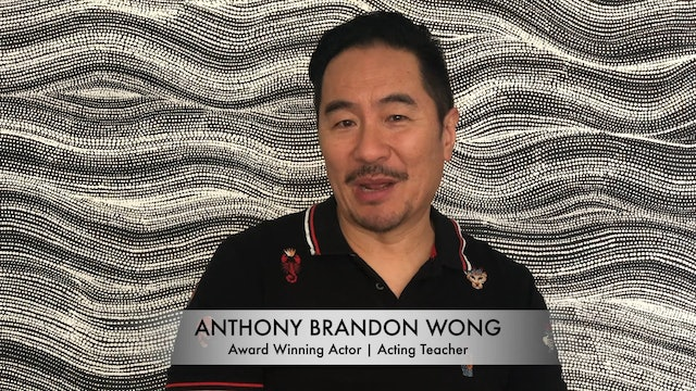 Meet Anthony Brandon Wong: Award-Winning Actor & Acting Teacher