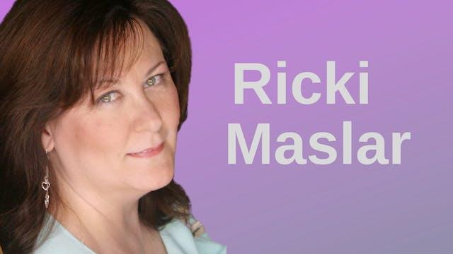 Ricki Maslar (Interview)