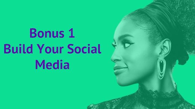 Bonus 1: Build Your Social Media