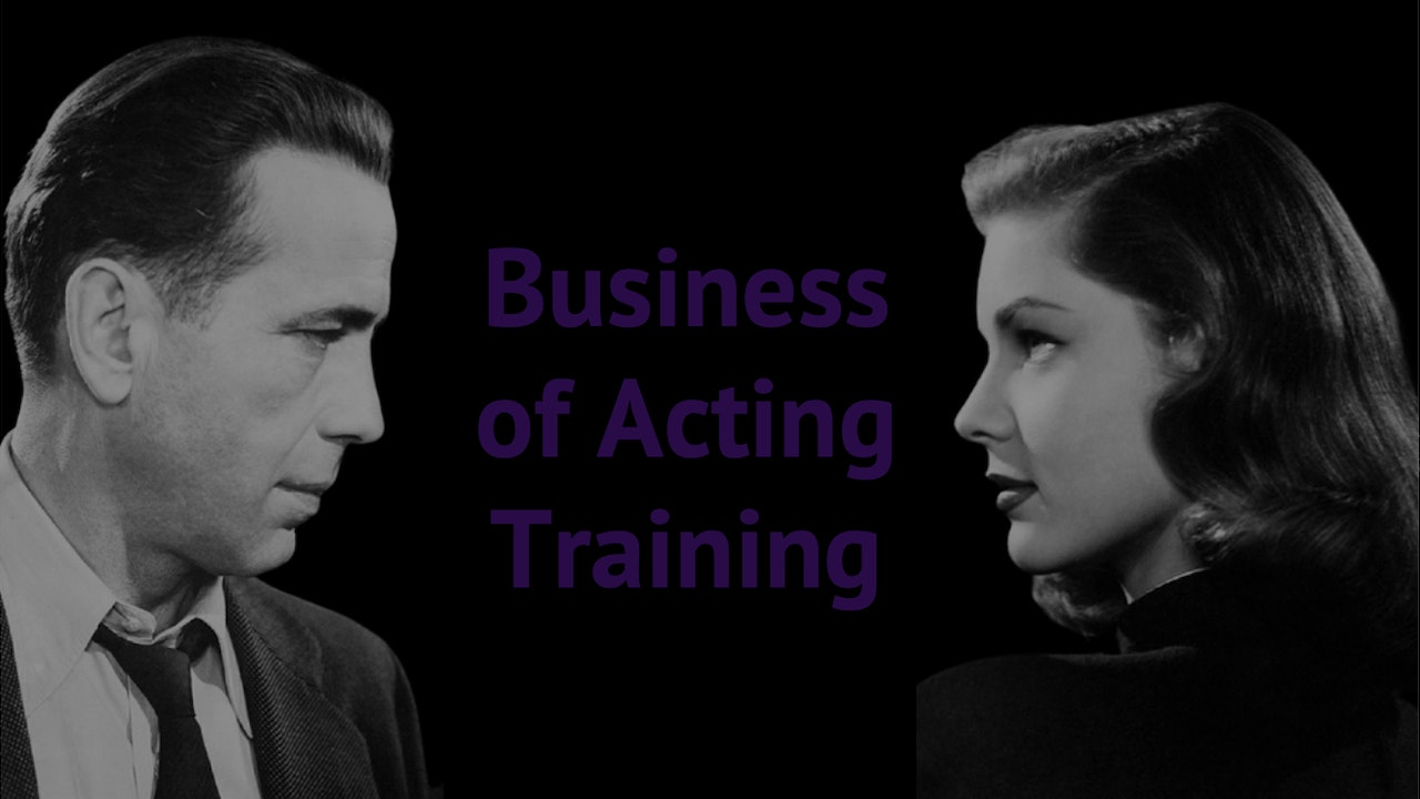 Business of Acting Training