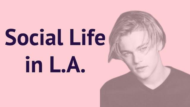 Social Life in LA