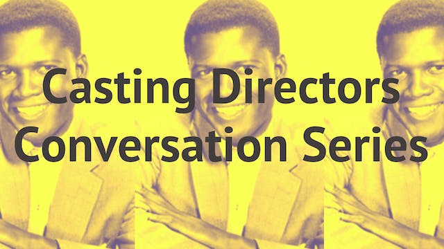 Casting Directors: Conversation Series Sponsored By Flicks4Change