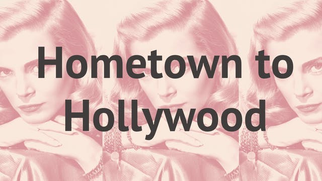 Hometown To Hollywood