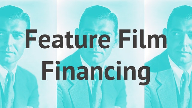 Feature Film Financing