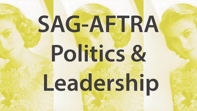 SAG-AFTRA Politics & Leadership