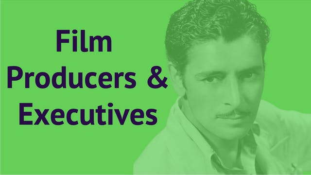 Film Producers & Executives