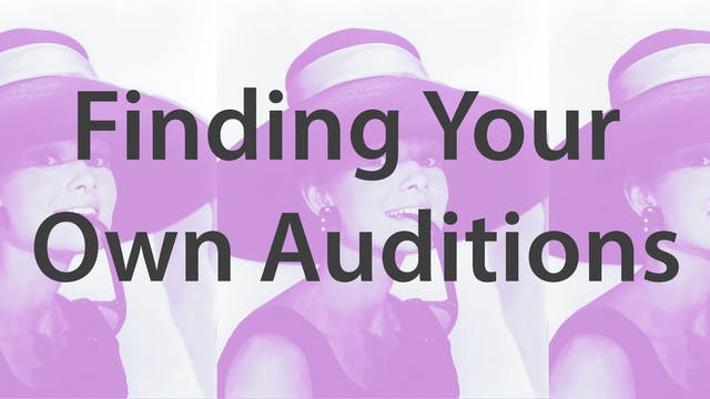 Finding Your Own Auditions