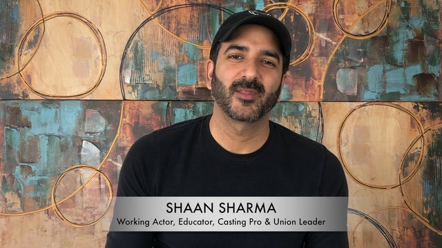 Meet Shaan Sharma: Actor, Educator, Casting Professional & Union Leader