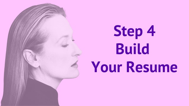 Step 4: Build Your Resume