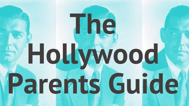 The Hollywood Parents Guide
