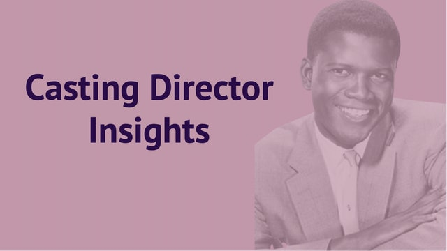 Casting Director Insights