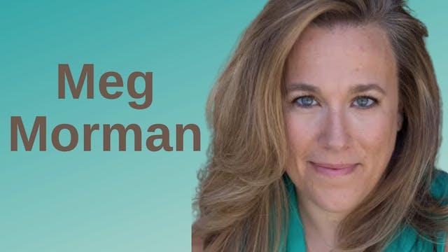 Meg Morman (Interview)