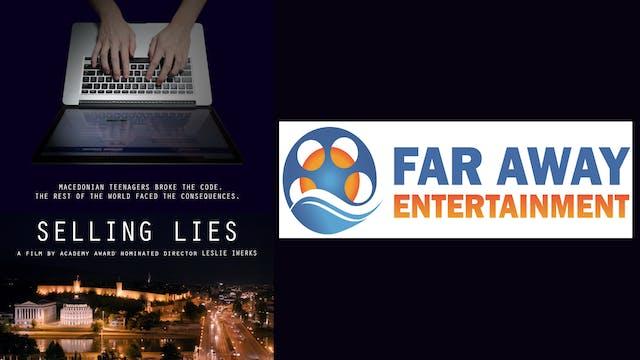 Selling Lies 4 Far Away Entertainment