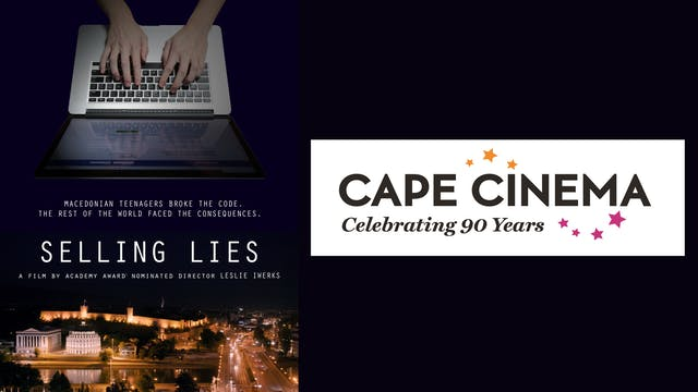 Selling Lies 4 Cape Cinema