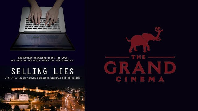 Selling Lies 4 The Grand Cinema