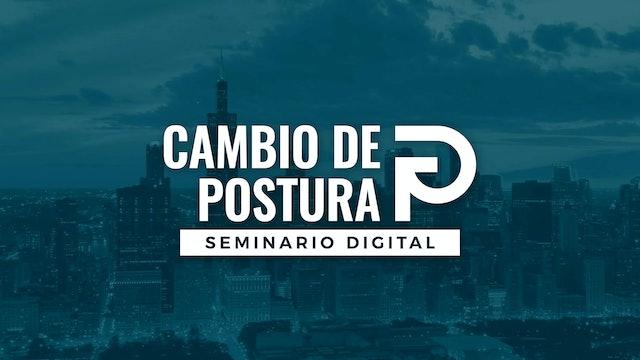 Cambio de Postura | Seminario Digital