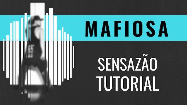 """Mafiosa"" Sensazao Tutorial"