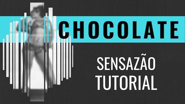 """Chocolate"" Sensazao Tutorial"