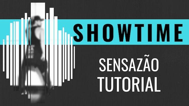 """""""Showtime"""" Sensazao Tutorial"""