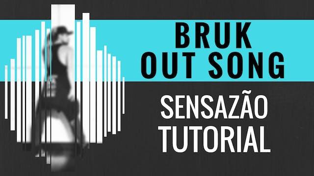 """""""Bruk Out Song"""" Sensazao Tutorial"""