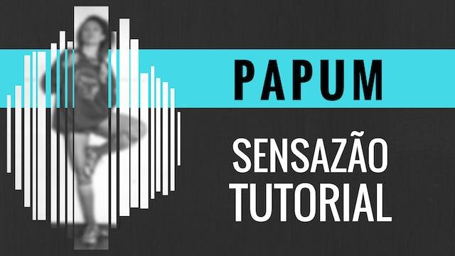 """""""Papum"""" Sensazao Tutorial"""