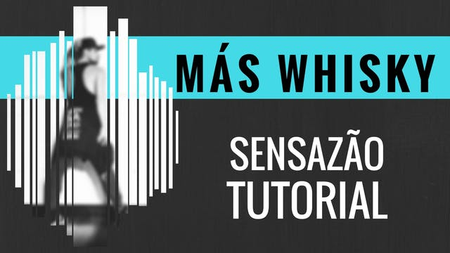 """Más Whisky"" Sensazao Tutorial"