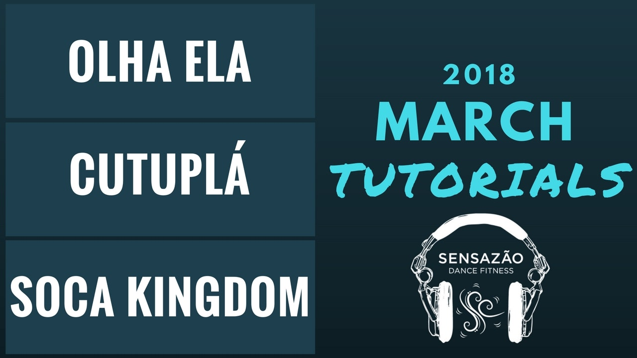 March 2018 Sensazão Tutorials