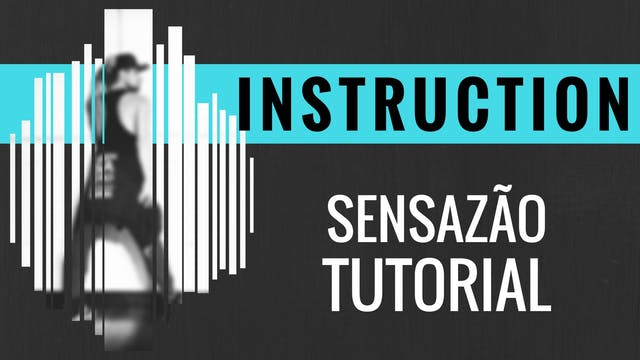 """Instruction"" Sensazao Tutorial 