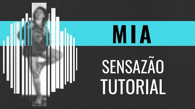 """""""Mia"""" Sensazao Tutorial"""