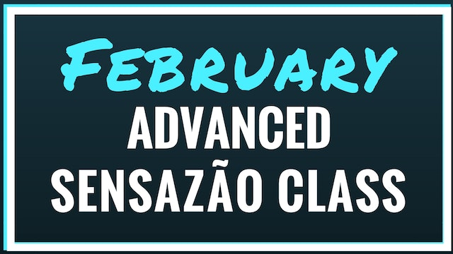2018 February Advanced Sensazão Class