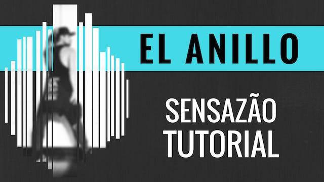 """El Anillo"" Sensazao Tutorial"