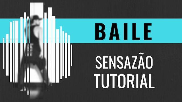 """Baile"" Sensazao Tutorial"