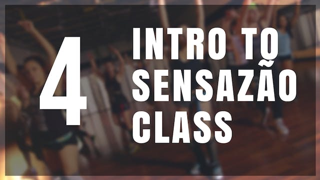 Intro to Sensazão | 4