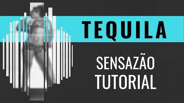"""Tequila"" Sensazao Tutorial"