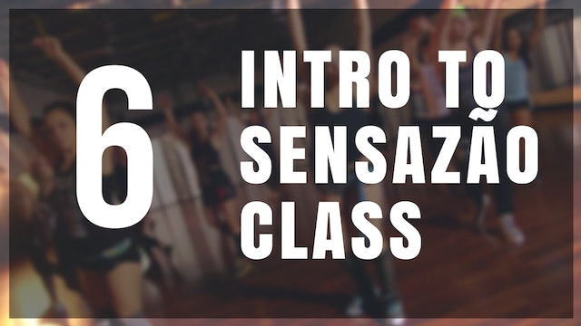 Intro to Sensazão | 6
