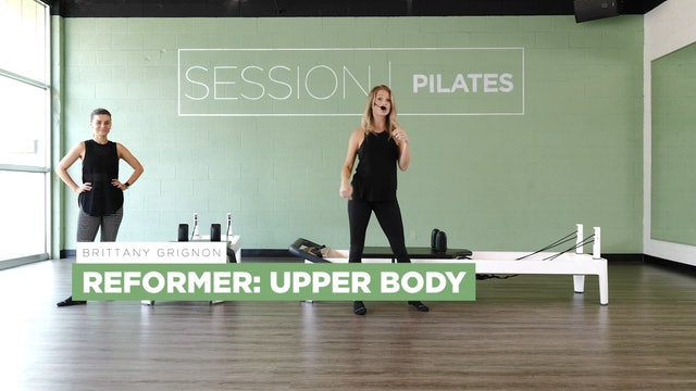 Reformer: Upper Body & Back With Brittany