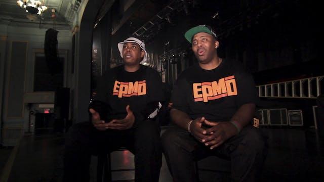 EPMD - Interview Part 2