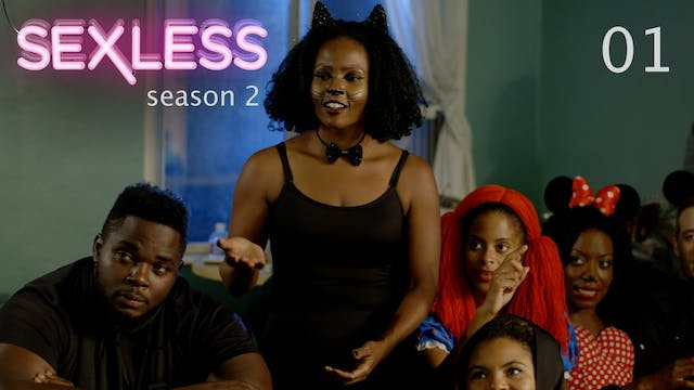 SEXLESS | Season 2 Premiere