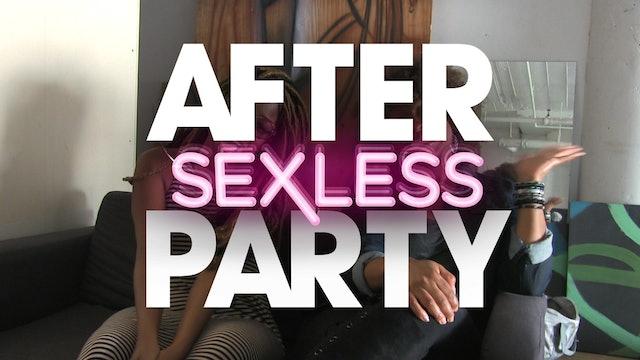 "The AFTER PARTY | S E X L E S S [Ep 10 ""A Rock and A Hard Place""]"