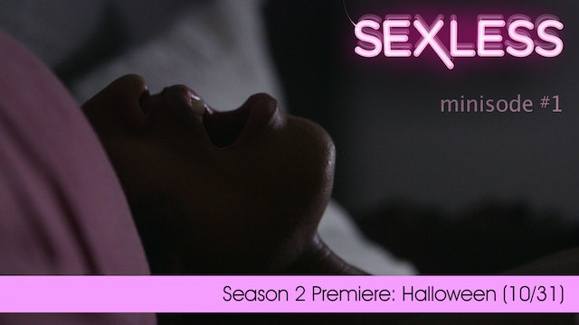 "SEXLESS | ""Nolita & Brandon"" 