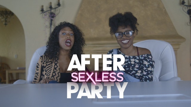 "THE AFTER PARTY | SEXLESS [EP 208  ""UNHAPPY NEW YEAR'S ""]"