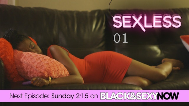 "SEXLESS | ""Galentine's Day"" (EXTENDED EPISODE) 