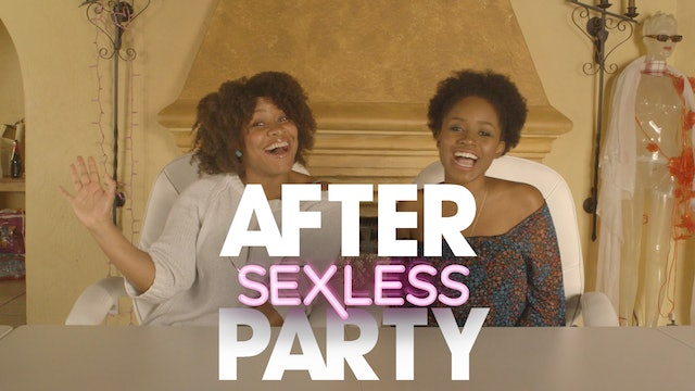 "THE AFTER PARTY | SEXLESS [EP 209  ""FBI ""]"